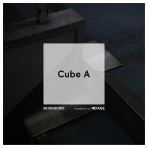 cube A / uneven hub store